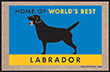 Home of the World's Best Labrador Indoor/Outdoor Doormat