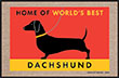 Home of World's Best Dachshund Indoor/Outdoor Doormat