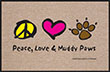 Peace, Love & Muddy Paws Dog Indoor/Outdoor Doormat