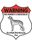 Scottish Deerhound! Property Patrolled Badge Sign & Sticker