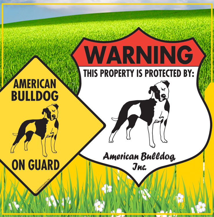 American Bulldog Dog Signs