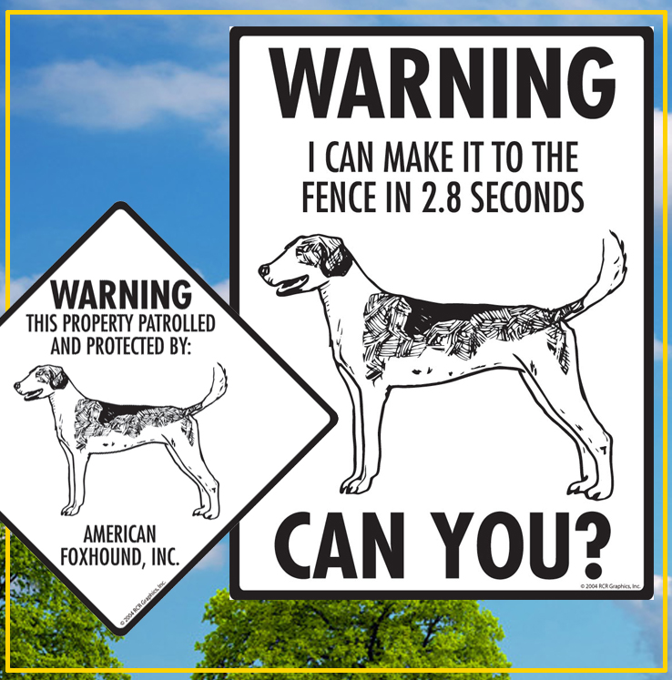 American Foxhound Dog Signs