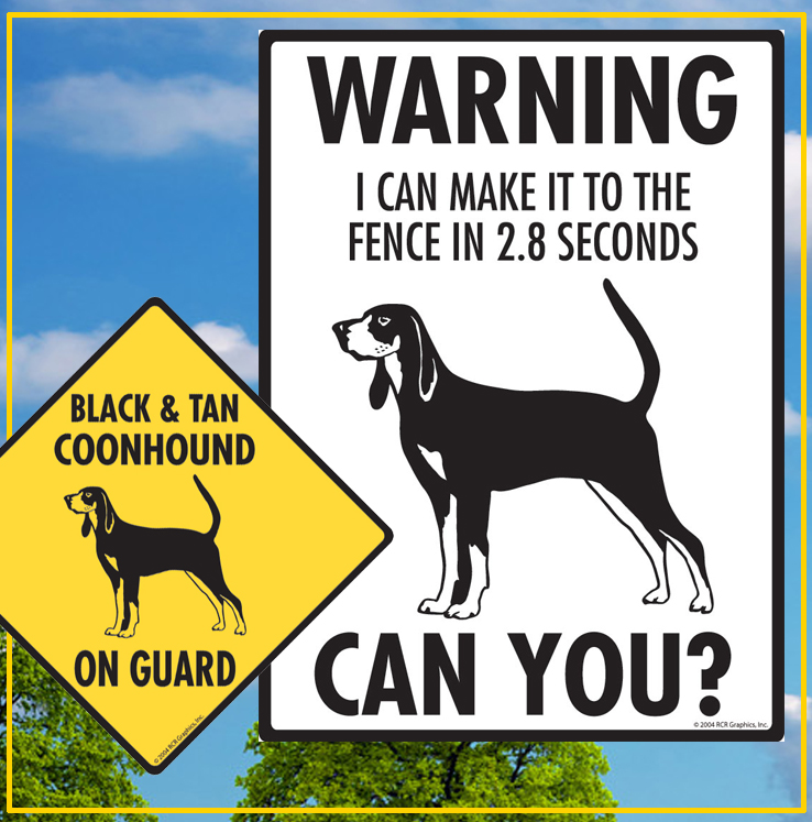 Black and Tan Coonhound Dog Signs
