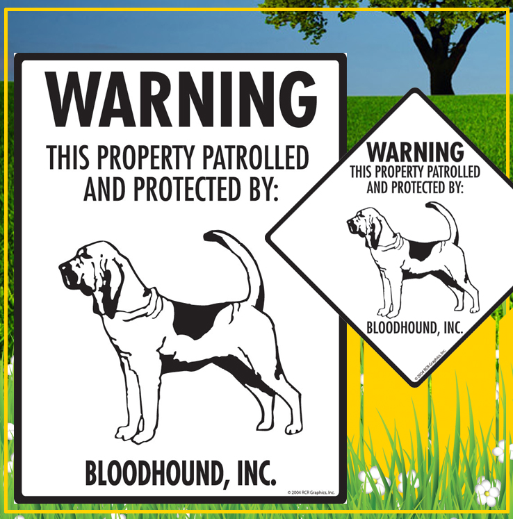 Bloodhound Dog Signs