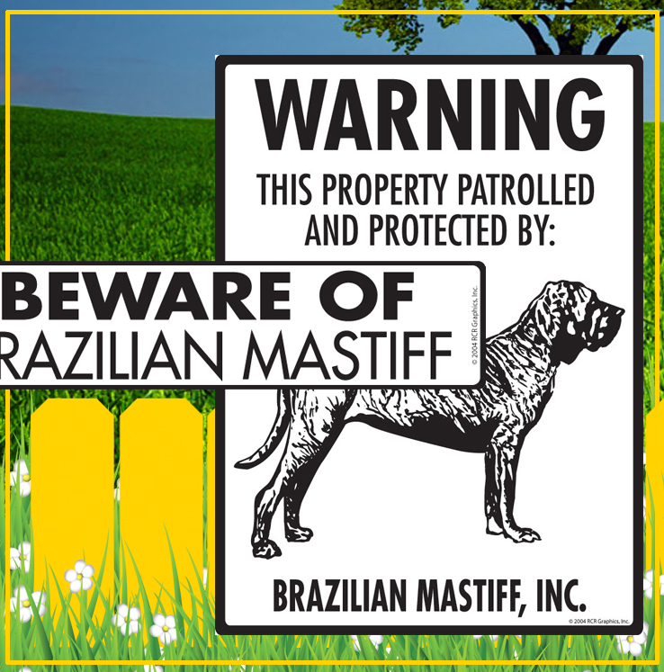Brazilian Mastiff Dog Signs