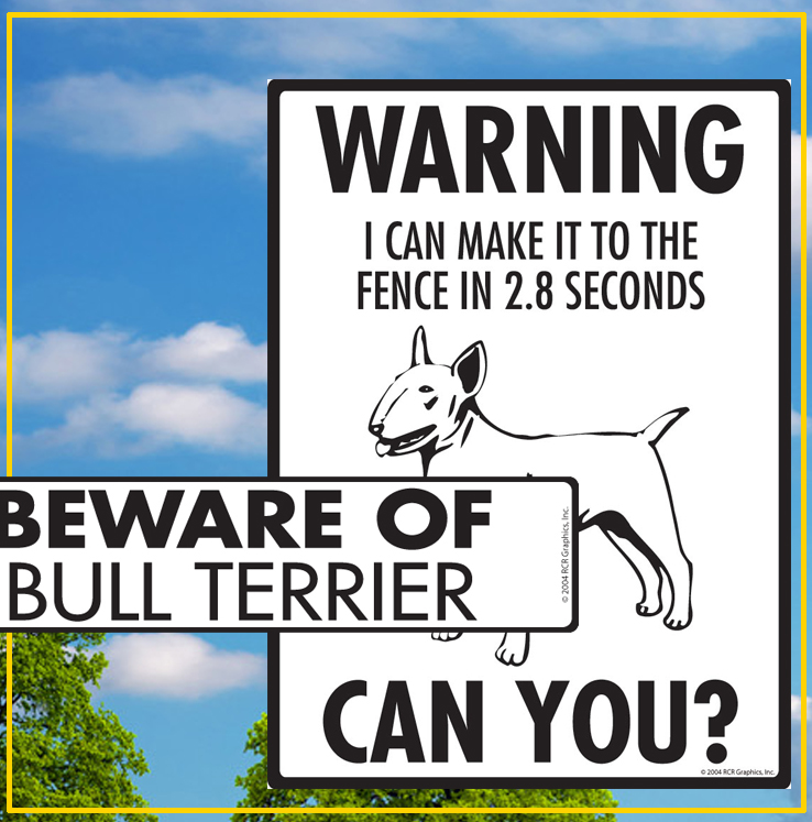 Bull Terrier Dog Signs