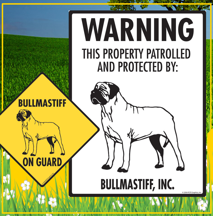 Bullmastiff Dog Signs