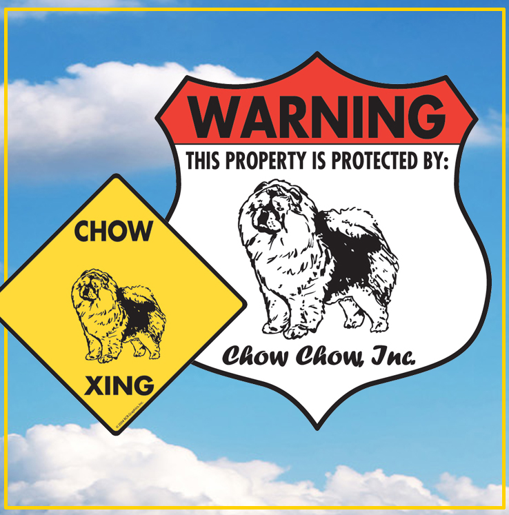 Chow Dog Signs