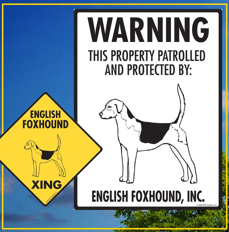 English Foxhound Dog Signs