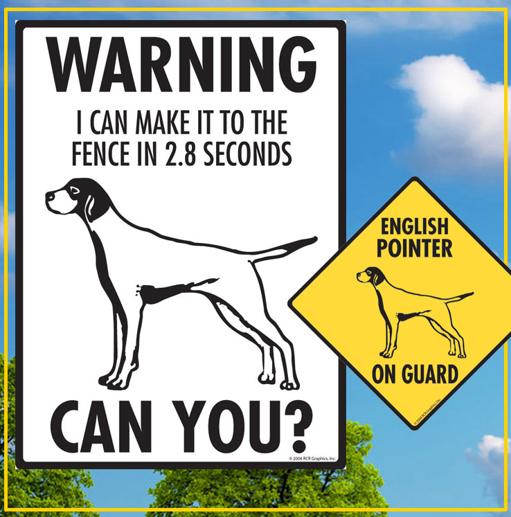 English Pointer Dog Signs