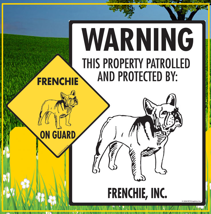 Frenchie Dog Signs
