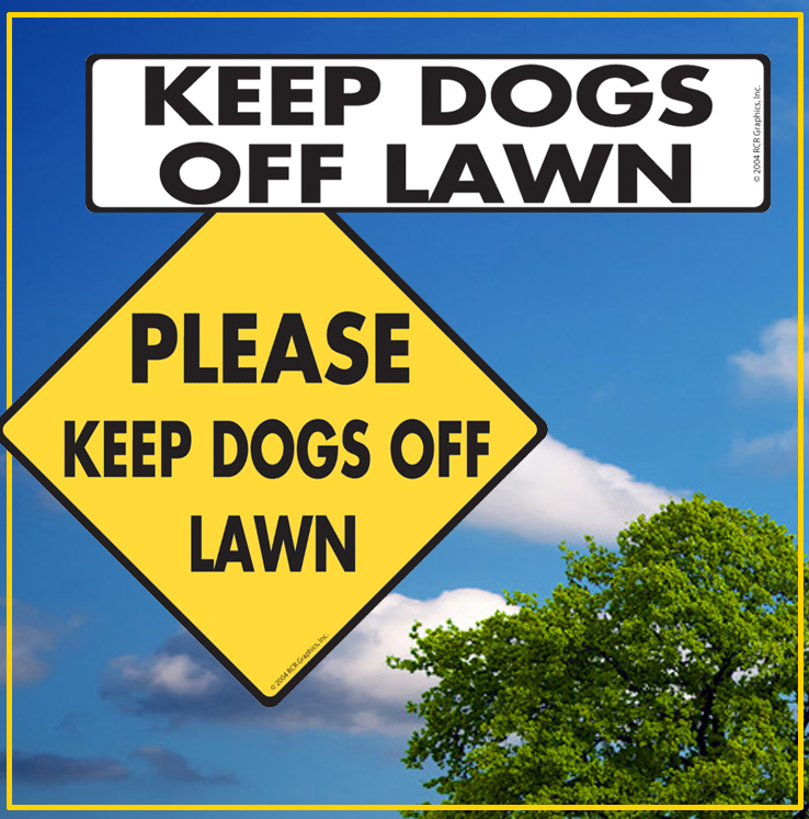 Keep Dogs Off Lawn Signs or Stickers