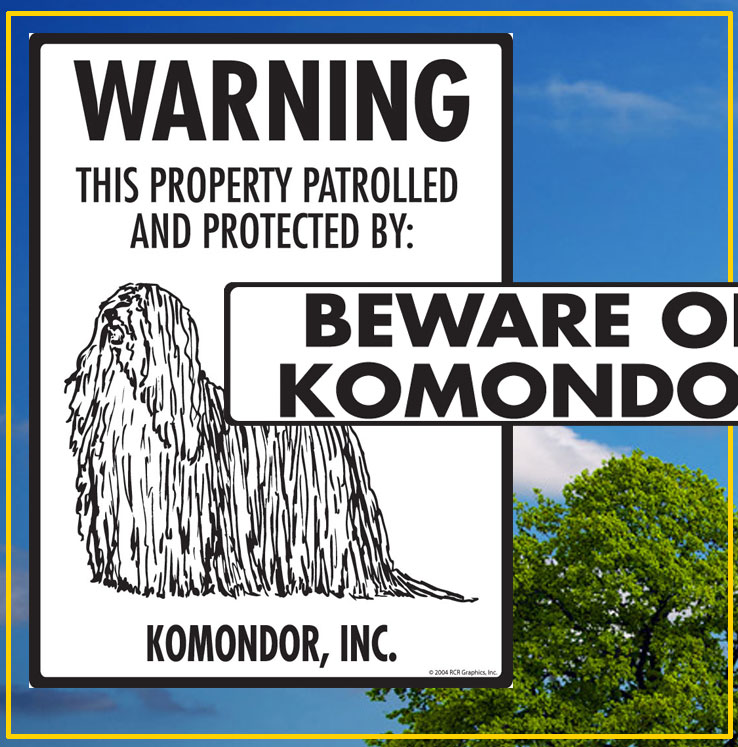 Komondor Dog Signs