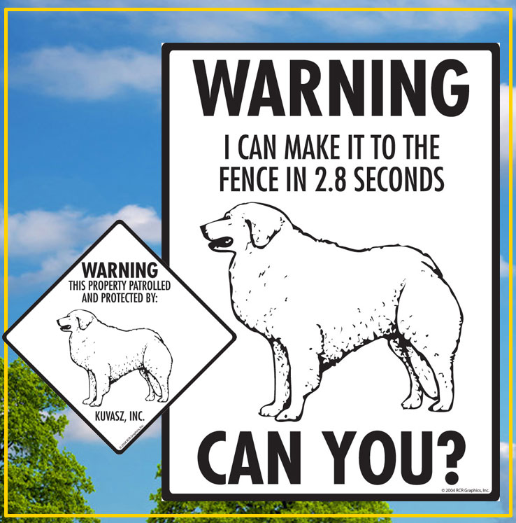 Kuvasz Dog Signs