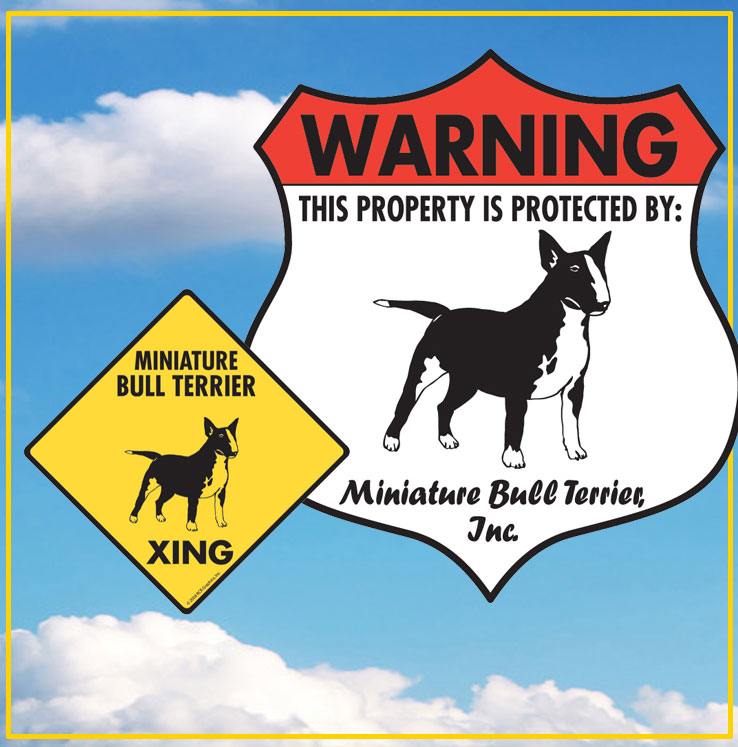 Miniature Bull Terrier Dog Signs