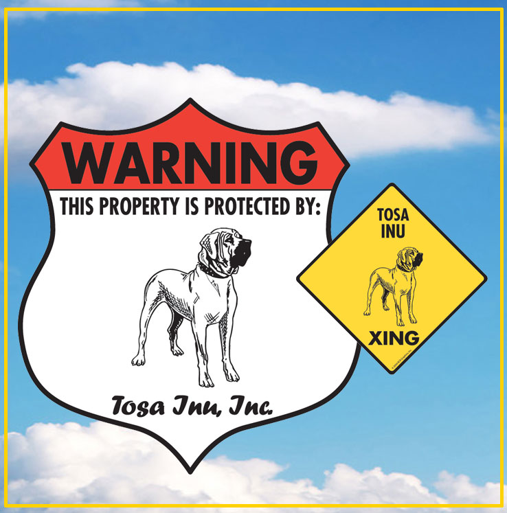 Tosa Inu Signs