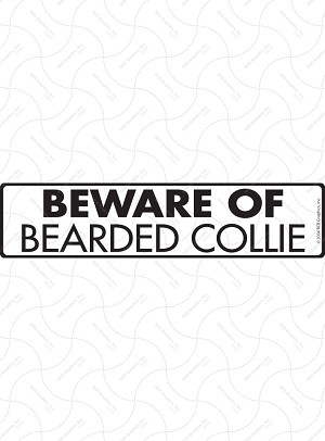 Beware of Bearded Collie Signs