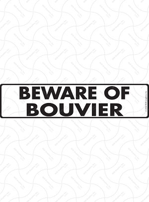 Beware of Bouvier des Flandres Sign or Sticker