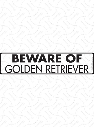 Beware of Golden Retriever Signs