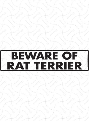 Beware of Rat Terrier Sign or Sticker