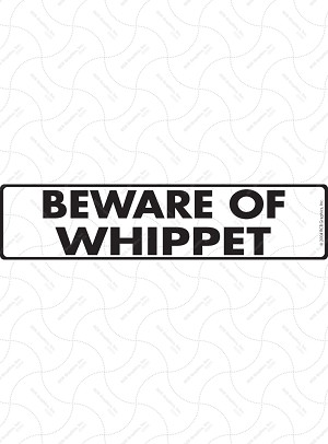 Beware of Whippet Sign or Sticker