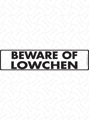 Beware of Lowchen Sign or Sticker