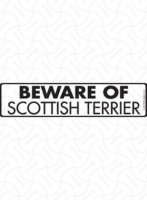 Beware of Scottish Terrier Signs