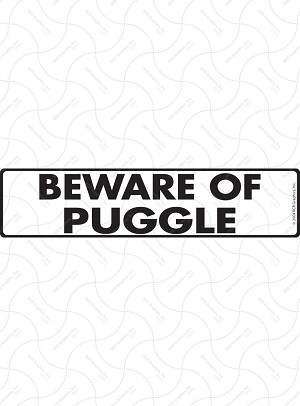 Beware of Puggle Sign or Sticker