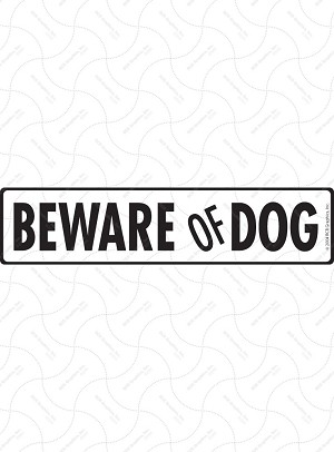 Beware of Dog Sign and Sticker - 12