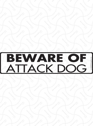 Beware of Attack Dog Sign or Sticker