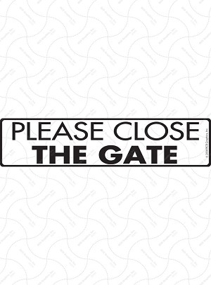 Please Close the Gate Signs