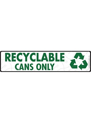 Recyclable Cans Only Sign or Sticker