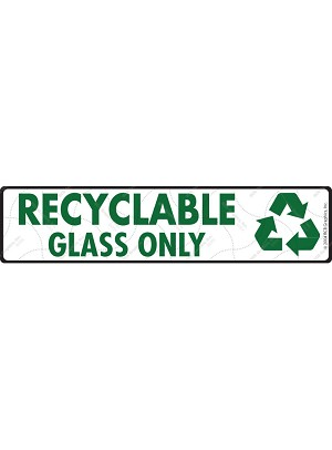 Recyclable Glass Only Sign or Sticker