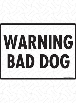 Warning Bad Dog Sign