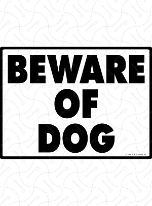 Beware of Dog Sign - 12