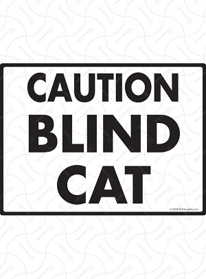Caution Blind Cat Sign