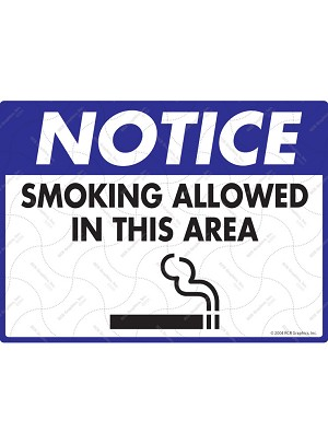 Notice - Smoking Allowed in This Area Sign