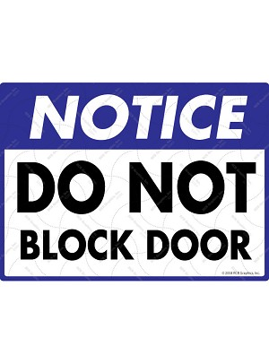 Notice! Do Not Block Door Sign