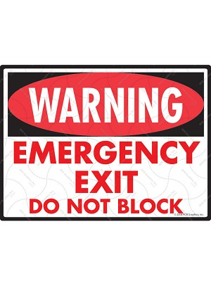 Warning! Emergency Exit - Do Not Block Sign