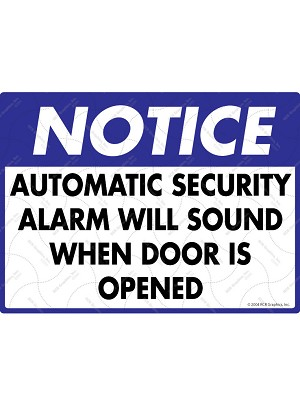 Notice! Automatic Security Alarm will Sound Sign
