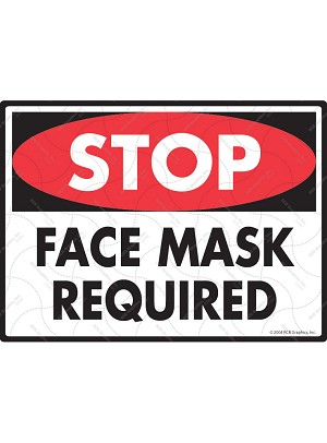 Stop! Face Mask Required Sign