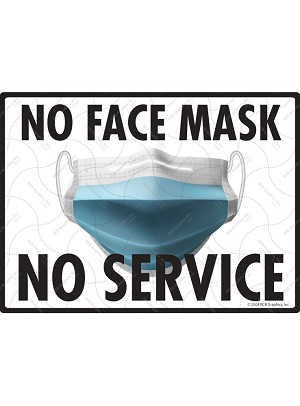 No Face Mask - No Service Sign