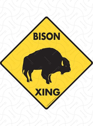 Bison Xing Sign or Sticker