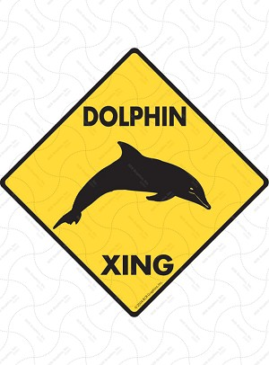 Dolphin Xing (Crossing) Animal Signs and Sticker