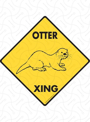Otter Xing Sign or Sticker