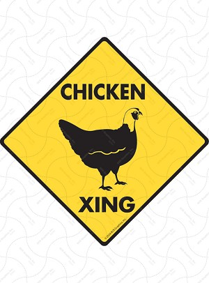 Chicken Xing Sign or Sticker