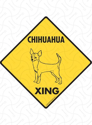 Chihuahua Xing Sign or Sticker