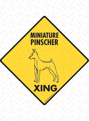 Miniature Pinscher Xing Sign or Sticker