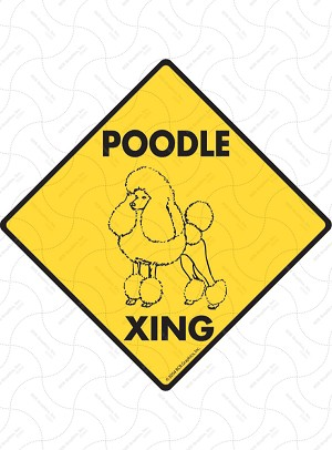 Poodle Xing Sign or Sticker