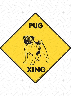 Pug Xing Sign or Sticker